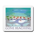 Gone Beaching - Beach Mousepad