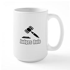 """""""Judges Rule"""" Mug"""
