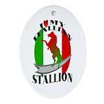 I Love My Italian Stallion Keepsake (Oval)
