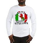 I Love My Italian Stallion Long Sleeve T-Shirt