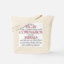I Am A Vegan Tote Bag