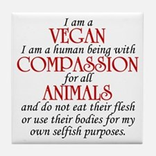 I Am A Vegan Tile Coaster