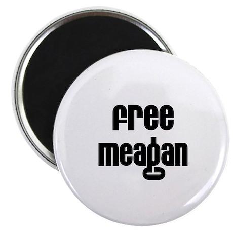"Free Meagan 2.25"" Magnet (10 pack)"