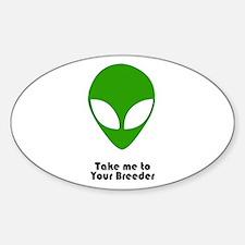 Alien...Breeder Oval Decal