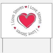 I Love Heart Steven Yard Sign