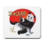 Slacker Panda Mousepad