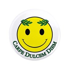 "Carpe Dulcem Diem 3.5"" Button"
