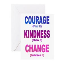 Courage, Kindness, Change Greeting Cards (Pk of 10