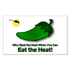 Why beat the heat when you can EAT the HEAT? Stick