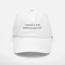 i owned a mac Baseball Baseball Cap