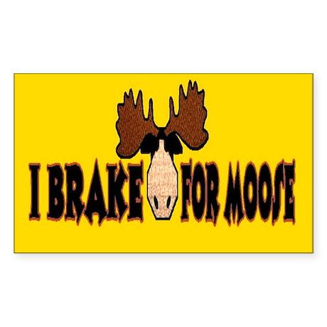 I Brake for MOOSE Rectangle Sticker