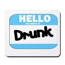 Drunk Name Tag Mousepad