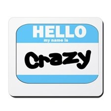 Crazy Name Tag Mousepad