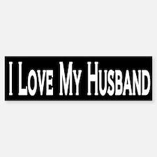I Love My Husband Bumper Bumper Bumper Sticker