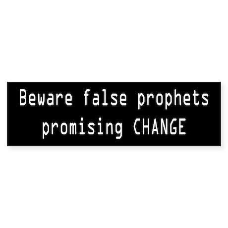 Beware False Prophets Promising Change Sticker (Bu