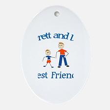 Garrett and Dad - Best Friend Oval Ornament