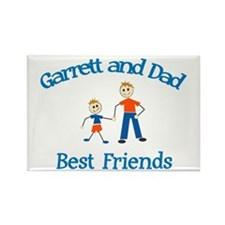 Garrett and Dad - Best Friend Rectangle Magnet