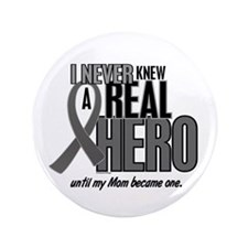 "Never Knew A Hero 2 Grey (Mom) 3.5"" Button (100 pa"