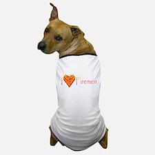 I Love Firemen! Dog T-Shirt