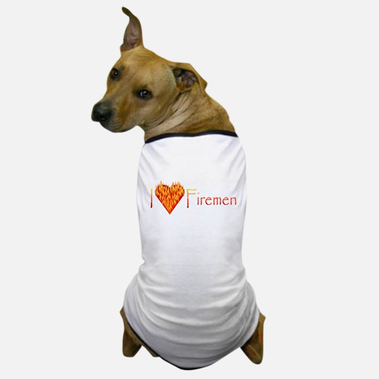 I Love Firemen! Dog T-Shirt