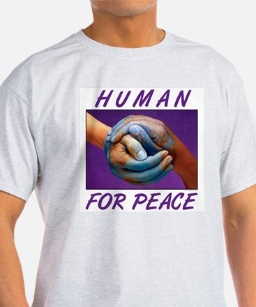 Human For Peace T-Shirt