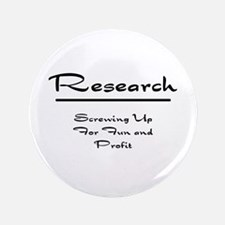 "Research Humor 3.5"" Button"