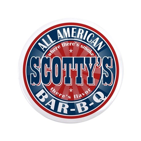 "Scotty's All American BBQ 3.5"" Button"