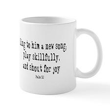 Play psalm 33:3 Mug