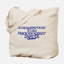 Pleasantly Plump Tote Bag