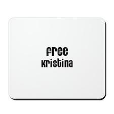 Free Kristina Mousepad