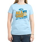 All That Women's Light T-Shirt
