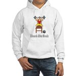 I Bench After Meals Hooded Sweatshirt