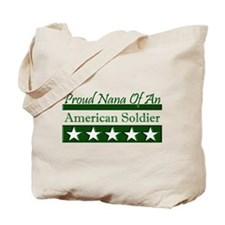 Nana of an American Soldier Tote Bag