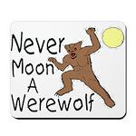 Moon A Werewolf Mousepad