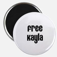 Free Kayla Magnet