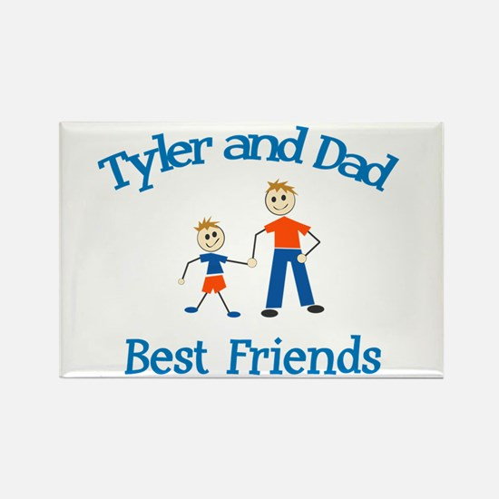 Tyler and Dad - Best Friends Rectangle Magnet