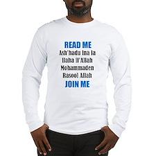 Read Me Join Me - Shahada Long Sleeve T-Shirt
