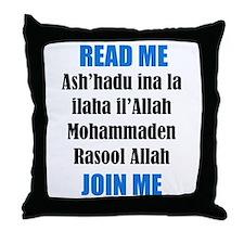 Read Me Join Me - Shahada Throw Pillow