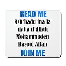 Read Me Join Me - Shahada Mousepad