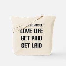 """A Piece of Advice"" Tote Bag"
