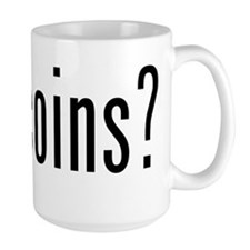got coins? Mug