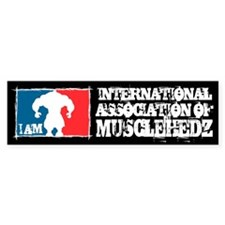 Int'l Assoc Of MUSCLEHEDZ - Bumper Bumper Sticker