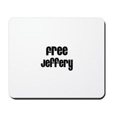 Free Jeffery Mousepad