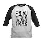 Frak you... Kids Baseball Jersey