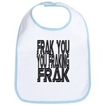 Frak you... Bib