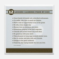 Lessons From My Dog Tile Coaster