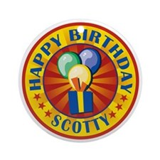 Happy Birthday Scotty Personalized Ornament (Round