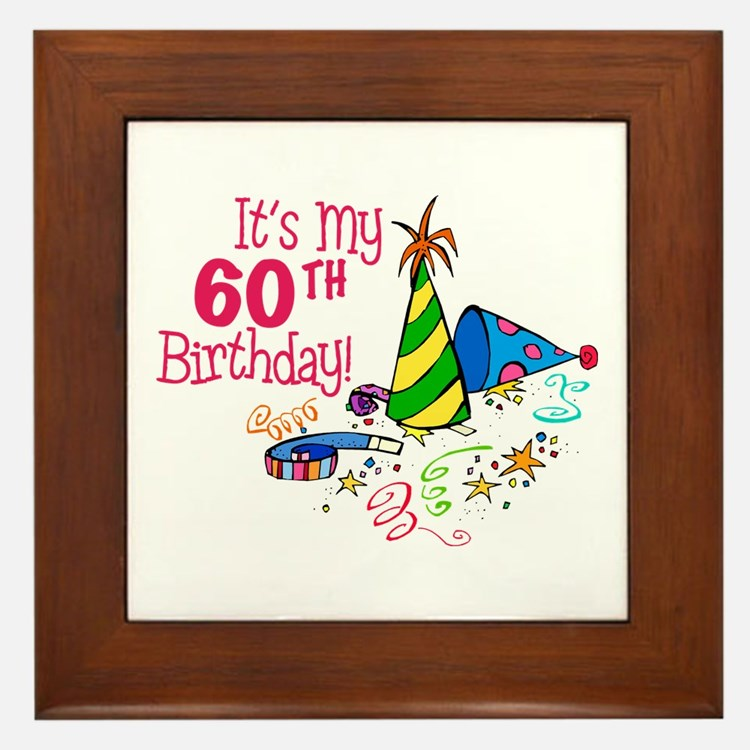 It's My 60th Birthday (Party Hats) Framed Tile
