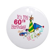 It's My 60th Birthday (Party Hats) Ornament (Round