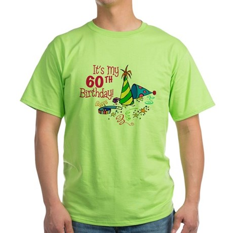It's My 60th Birthday (Party Hats) Green T-Shirt